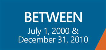 Between July 1 2000 and December 31 2010
